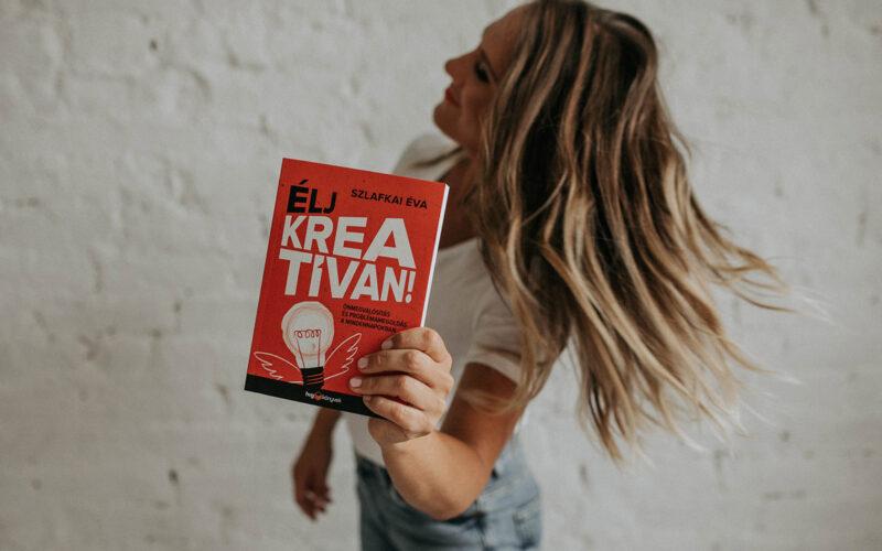 """""""Ez a könyv térképet ad az életed kreatív kiteljesítéséhez"""""""
